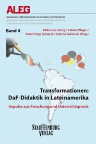 Transformationen: DaF-Didaktik in Lateinamerika