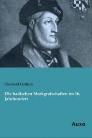 Die badischen Markgrafschaften im 16. Jahrhundert