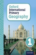 Oxford Intrnational Primary Geography: Student Book 1
