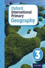 Oxford Intrnational Primary Geography: Student Book 3