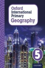 Oxford Intrnational Primary Geography: Student Book 5