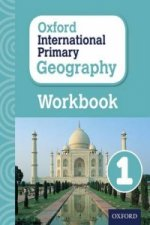Oxford Intrnational Primary Geography: Workbook 1