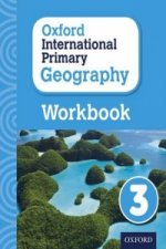 Oxford Intrnational Primary Geography: Workbook 3