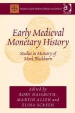 Early Medieval Monetary History