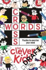 Crosswords for Clever Kids (R)