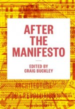 After the Manifesto