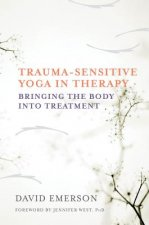 Trauma-Sensitive Yoga in Therapy