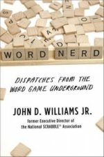 Word Nerd - Dispatches from the Word Game Underground