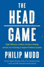 Head Game - A Spy's Guide to High-Stakes Risk Management and Decision Making