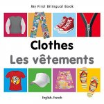 My First Bilingual Book - Clothes - English-French