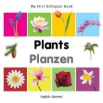My First Bilingual Book - Plants - English-German
