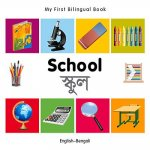 My First Bilingual Book - School - English-Bengali
