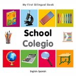 My First Bilingual Book - School - English-Spanish
