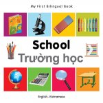 My First Bilingual Book - School - English-Vietnamese