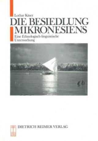 Die Besiedlung Mikronesiens