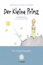 Der Kleine Prinz. Die Originalausgabe