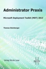 Administrator Praxis - Microsoft Deployment Toolkit (MDT) 2013