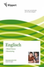 Englisch 9/10, Mixed Tenses - Structuring