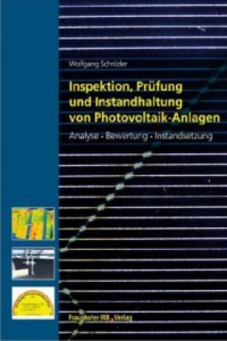 Inspektion, Prüfung und Instandhaltung von Photovoltaik-Anlagen
