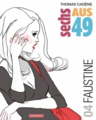 Sechs aus 49 - Faustine