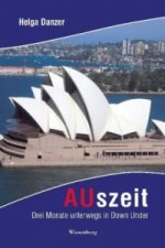 AUszeit - Drei Monate unterwegs in Down Under