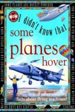 I Didn't Know That...Some Planes Hover