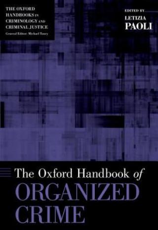 Oxford Handbook of Organized Crime