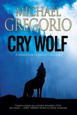 Cry Wolf: a Mafia Thriller Set in Rural Italy