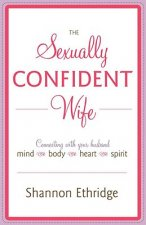 Sexually Confident Wife