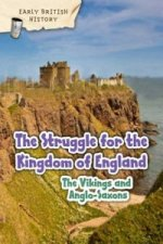 Viking and Anglo-Saxon Struggle for England