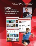 Netflix: How Reed Hastings Changed the Way We Watch Movies & TV
