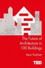 Future of Architecture in 100 Buildings