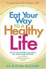 Eat Your Way to a Healthy Life!