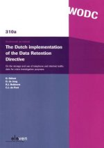 Dutch Implementation of the Data Retention Directive