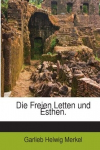 Die Freien Letten und Esthen.