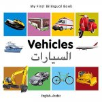 My First Bilingual Book - Vehicles - English-Arabic
