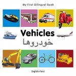 My First Bilingual Book - Vehicles - English-Farsi