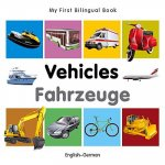 My First Bilingual Book - Vehicles - English-German