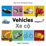 My First Bilingual Book - Vehicles - English-Vietnamese