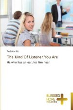 The Kind Of Listener You Are