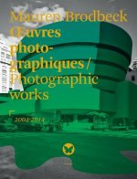 Oeuvres Photographiques / Photographic Works