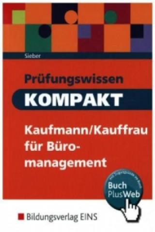 Prüfungswissen kompakt - Kaufmann/Kauffrau für Büromanagement