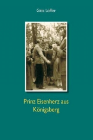 Prinz Eisenherz aus Königsberg