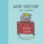 Wear Gratitude (Like a Sweater)