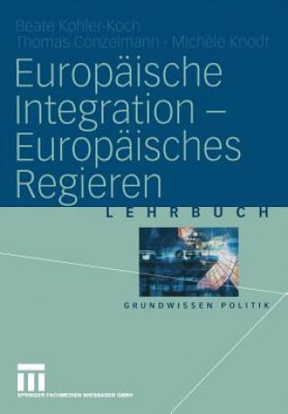 Europaische Integration Europaisches Regieren