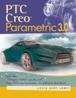 PTC Creo (TM) Parametric 3.0