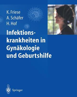Infektionskrankheiten in Gynakologie Und Geburtshilfe