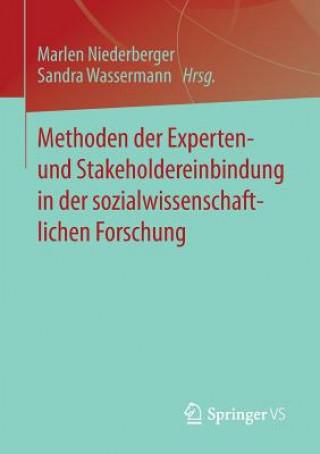 Methoden Der Experten- Und Stakeholdereinbindung in Der Sozialwissenschaftlichen Forschung