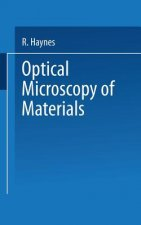 Optical Microscopy of Materials, 1