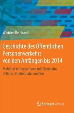 Geschichte Des  ffentlichen Personenverkehrs Von Den Anf ngen Bis 2014